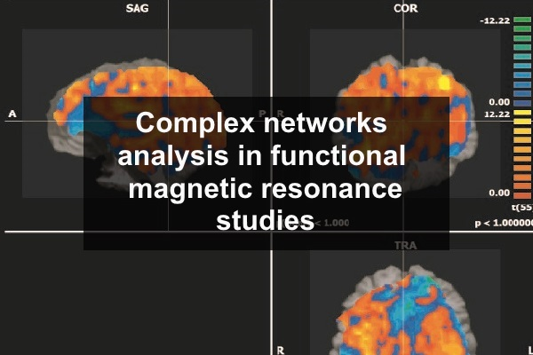 Complex networks analysis in functional magnetic resonance studies
