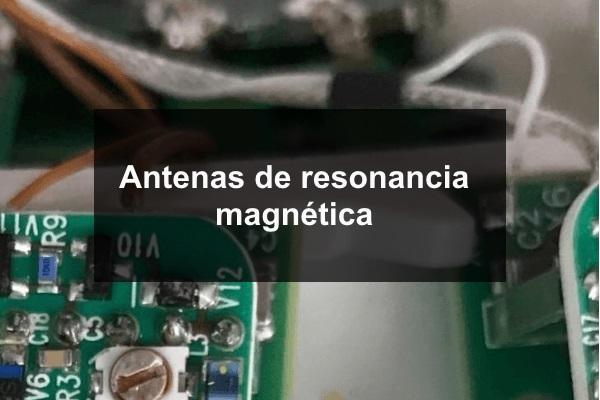 Antenas de Resonancia Magnética